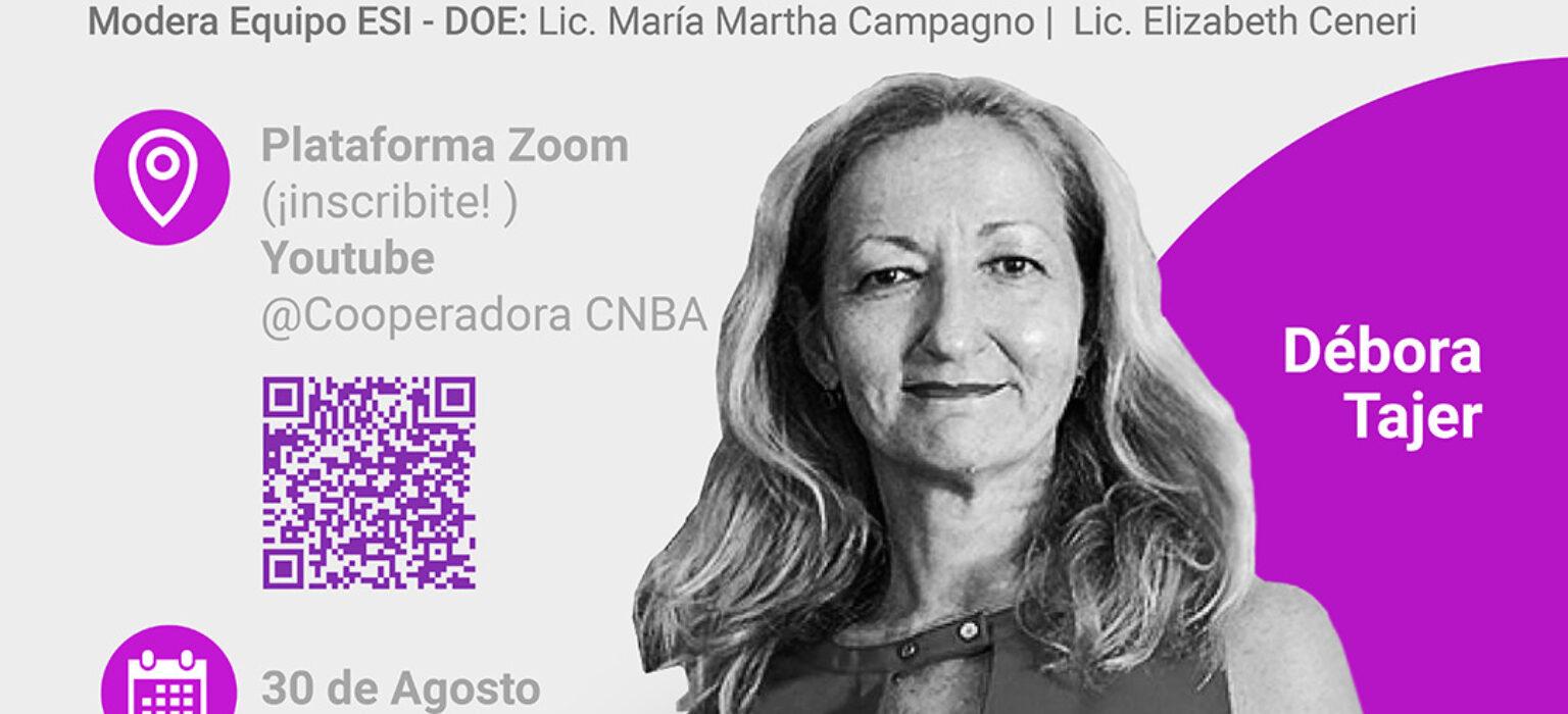 La ESI con voz(s) activa: Débora Tajer